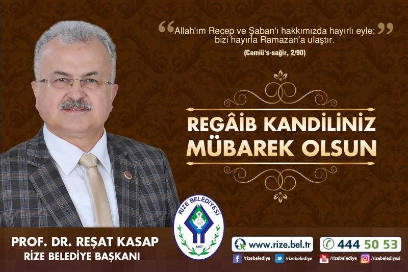BAŞKAN KASAP'TAN 'REGAİB KANDİLİ' MESAJI
