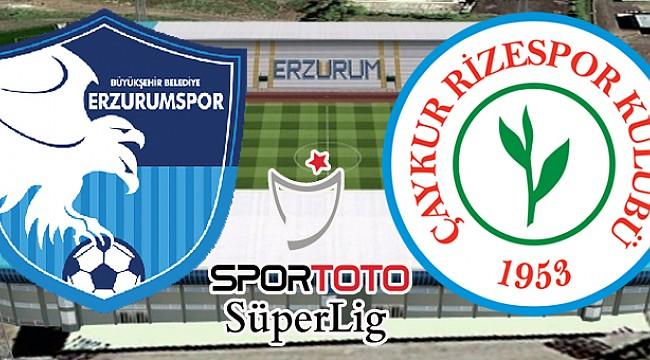 Çaykur Rizespor, Erzurumspor ile 32. randevuda