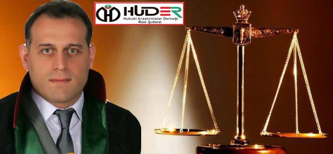 HUDER Rize Şube Başkanı Av. Sancaktutan'dan Avukatlar Günü Mesajı