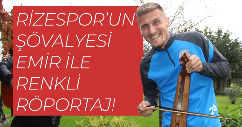 Kariyerinde Yeni Bir Sayfa İçin Rizespor'a Geldi! Emir Dilaver'i Herkes Sevdi