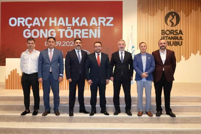 Orçay Borsa İstanbul'da işlem görmeye başladı