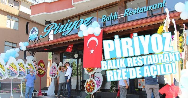 'Piriyoz Balık Restaurant' Rize'de açıldı