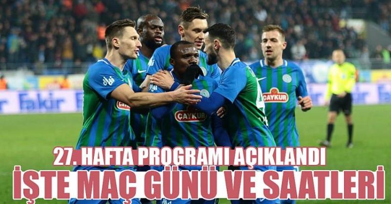 Süper Lig'in 27. hafta programı açıklandı
