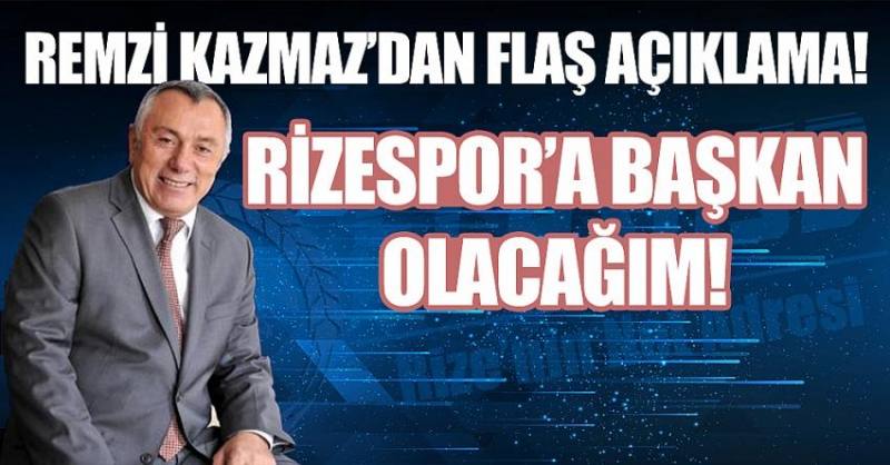 Avukat Remzi Kazmaz Rizespor'a Başkan Adayı Olacağını Açıkladı