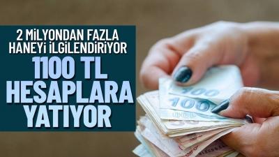 2 milyondan fazla haneye 1100 lira ödeme