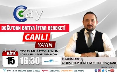 Akkuş Group Yönetim Kurulu Başkanı İbrahim Akkuş Yarın Çay TV Canlı Yayınında Açıklamalarda Bulunacak