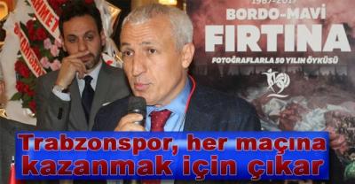 Asbaşkan Çubukçu: ''Trabzonspor, her maçına kazanmak için çıkar''