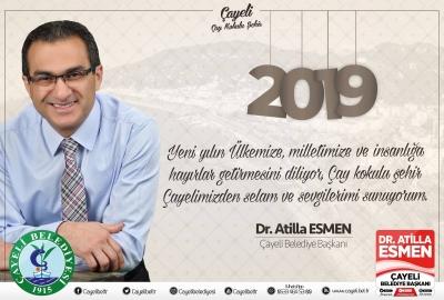 Çayeli Belediye Başkanı Dr. Atilla ESMEN yeni yIl Mesajı Yayımladı.