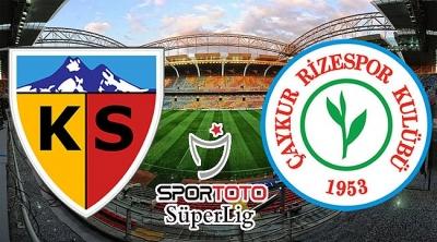 Çaykur Rizespor ile Kayserispor 28. randevuda