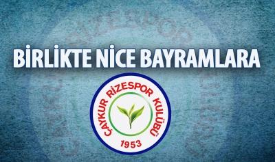 Çaykur Rizespor Kulübü Kurban Bayramı Mesajı Yayımladı
