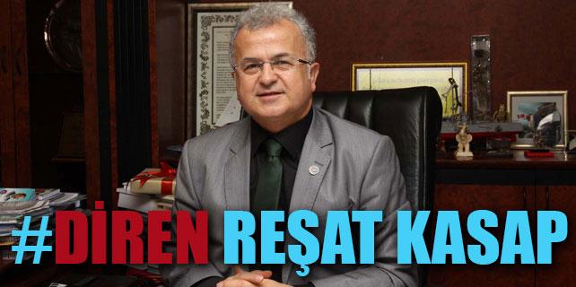 Rize'nin Belediye Başkanı Reşat Kasap'tır