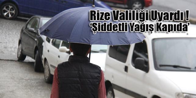Rize'de sel ve su baskını uyarısı