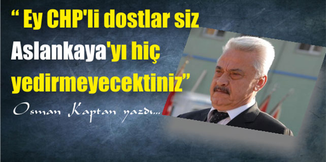 Mehmet Aslankaya'yı hiç yedirmeyecektiniz
