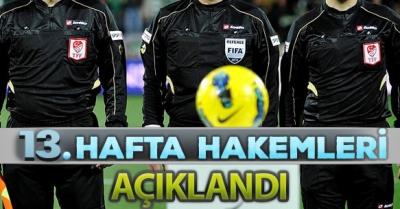 TFF 1. Lig`in 13. haftasında oynanacak karşılaşmalarda görev alacak hakemler açıklandı.