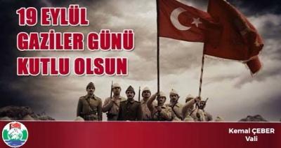 Vali Kemal Çeber'in 19 Eylül Gaziler Günü Mesajı